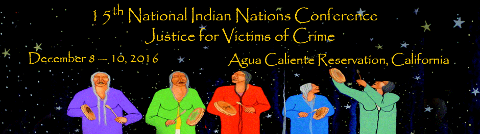 15th National Indian Nations Conference: Justice for Victims